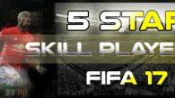 Every 5 star skiller FIFA 17