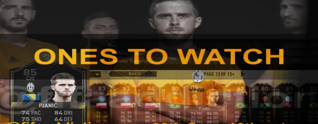 Ones To Watch in FIFA Ultimate Team