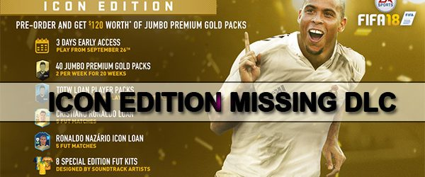 FIFA 18 icon edition missing bonus content